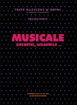 MUSICALE. Operetki, wodewile