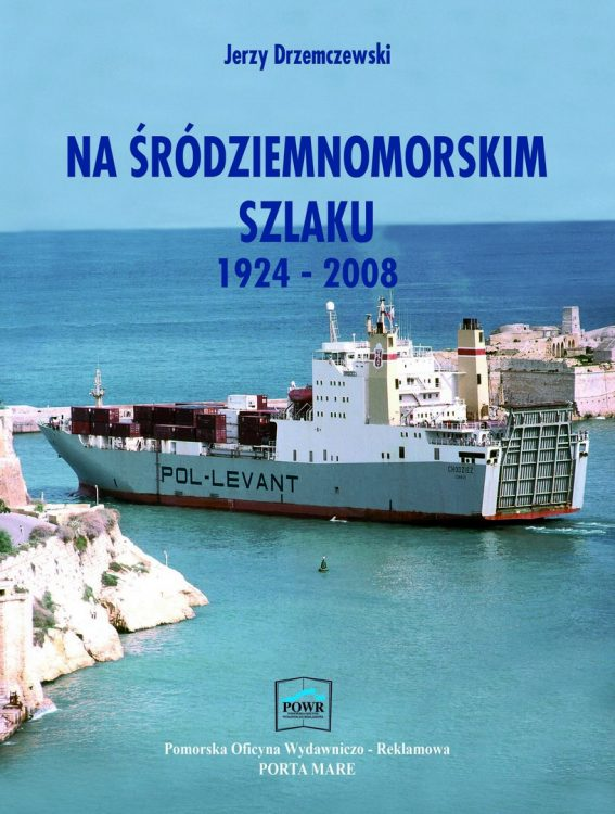 Na śródziemnomorskim szlaku : 1924-2008