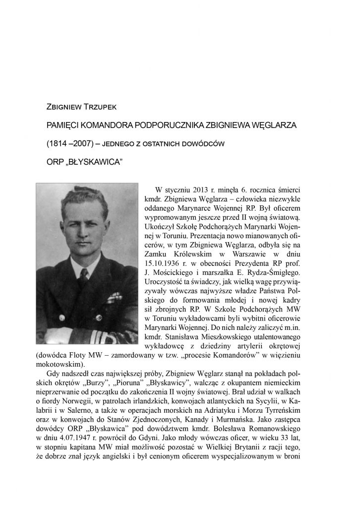 """Pamięci komandora podporucznika Zbgniewa Węglarza (1814-2007) - jednego z ostatnich dowódców ORP """"Błyskawica"""""""