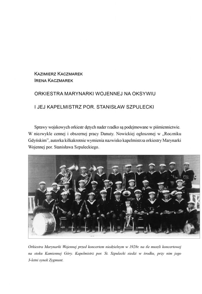 Orkiestra Marynarki Wojennej na Oksywiu i jej kapelmistrz por. Stanisław Szpulecki
