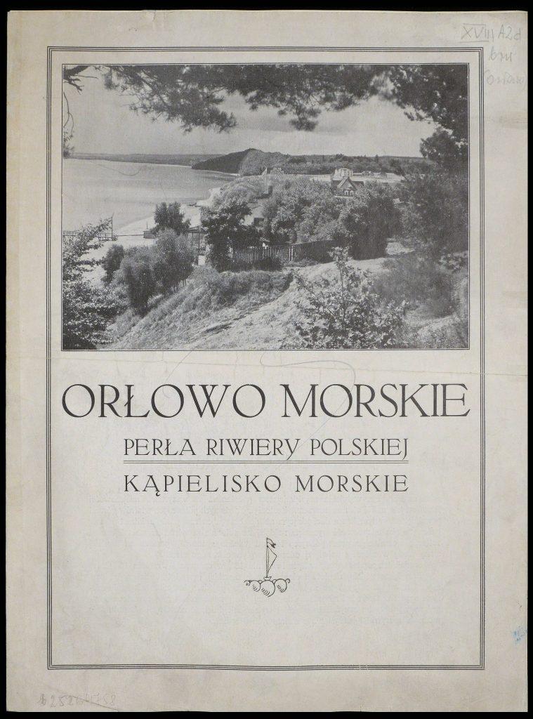 Orłowo Morskie. Perła Riwiery Polskiej. Kąpielisko polskie
