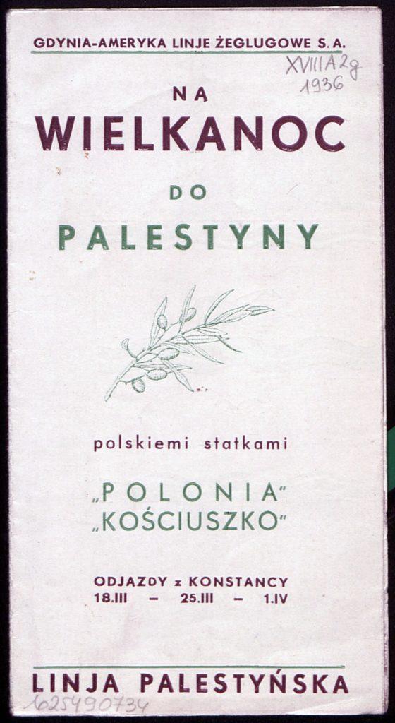 """Na Wielkanoc do Palestyny polskimi statkami """"POLONIA' i """"KOŚCIUSZKO"""""""