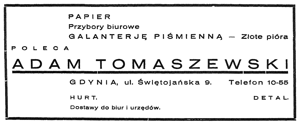 Papier Przybory biurowe Galanterję piśmienną - złote pióra poleca Adam Tomaszewski Gdynia, ul. Świętojańska 9wpg 1933