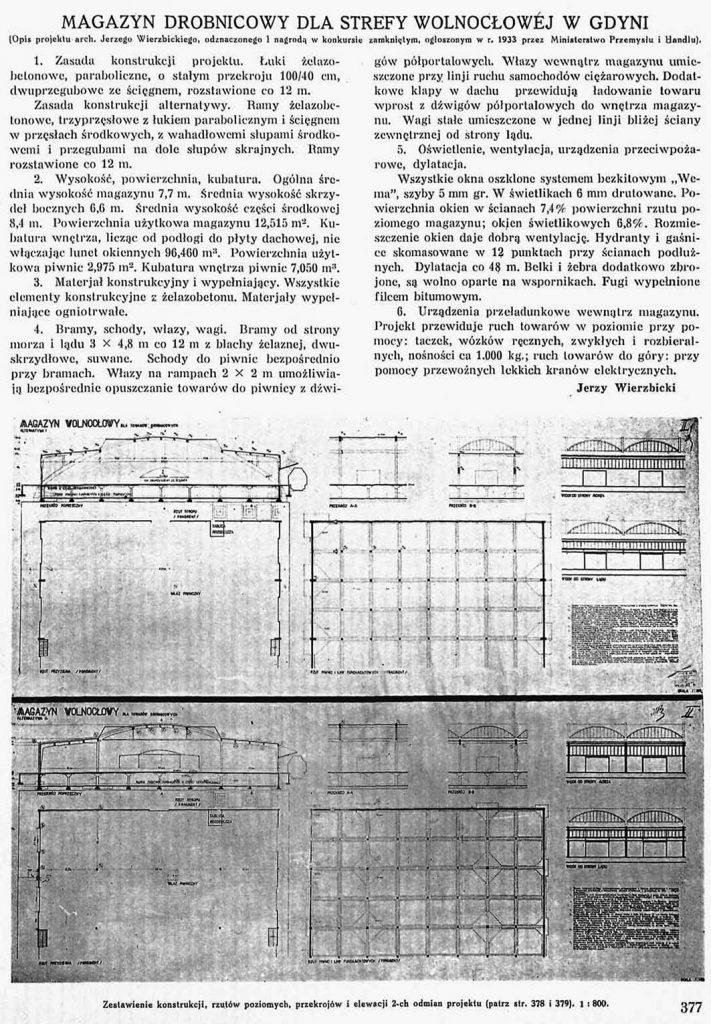 Magazyn drobnicowy dla strefy wolnocłowej w Gdyni (Opis projektu arch. Jerzego Wierzbickiego, odznaczonego 1 nagrodą w konkursie zamkniętym, ogłoszonym w r. 1933 przez Ministerstwo Przemysłu i Handlu)