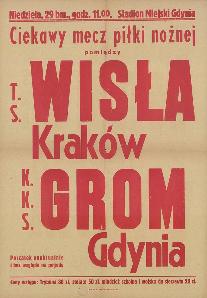 Ciekawy mecz piłki nożnej pomiędzy T.S. Wisła Kraków [-] K.K.S GROM Gdynia