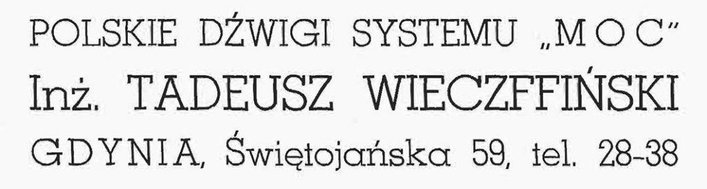 """Polskie dźwigi systemu """"MOC"""" Inż. Tadeusz Wieczffiński"""