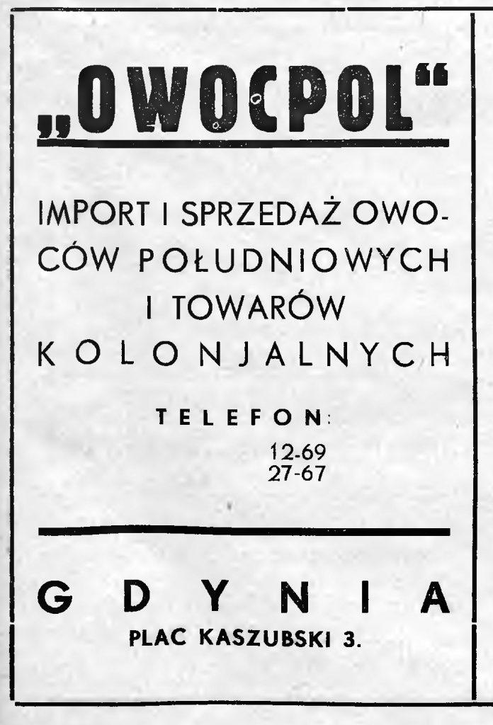 """""""OWOCPOL"""" Import i sprzedaż owoców południowych i towarów kolonjalnych"""