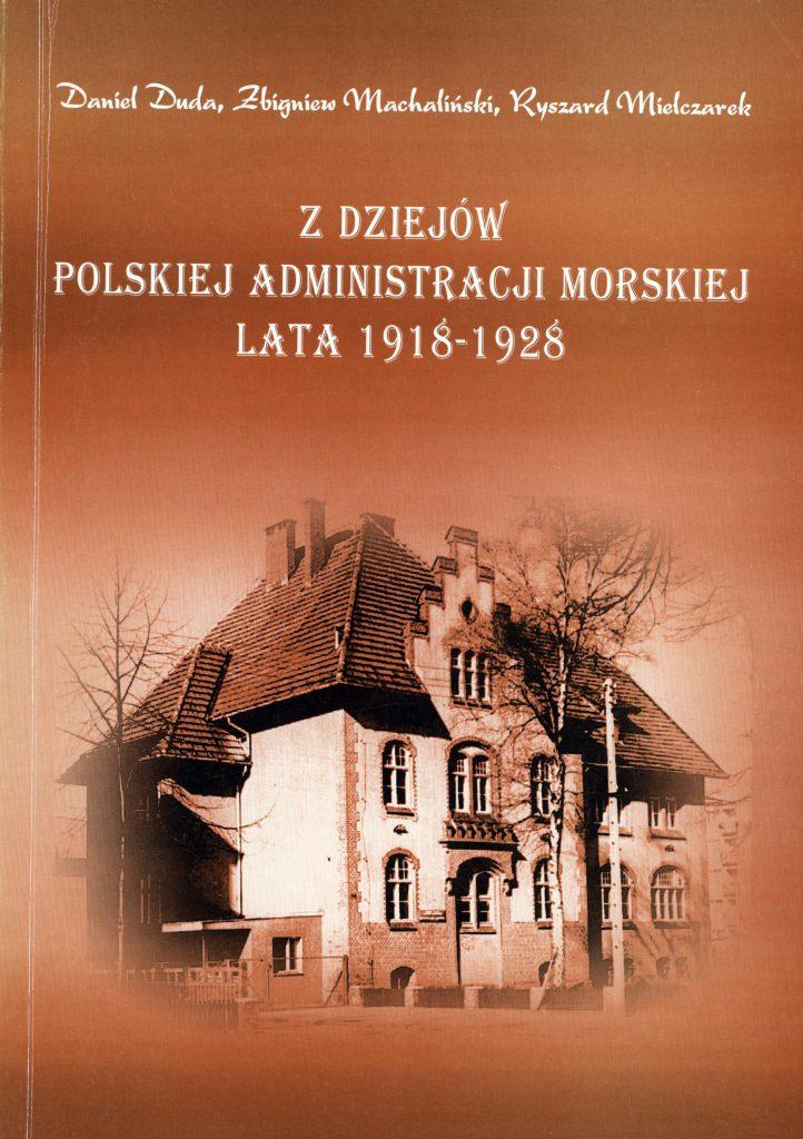 Z dziejów polskiej administracji morskiej