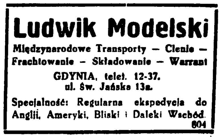 Ludwik Modelski Międzynarodowe transporty - Clenie - Frachtowanie - Składowanie - Warrant Gdynia ul. Św. Jańska 13 a