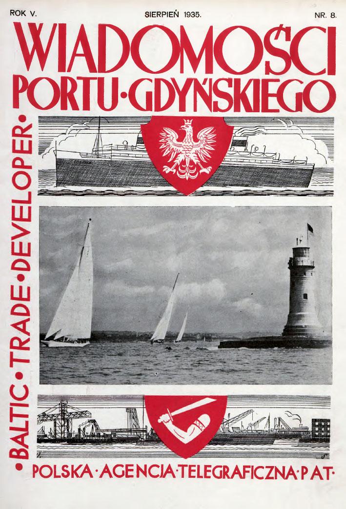 Wiadomości Portu Gdyńskiego. - 1935, z. 8