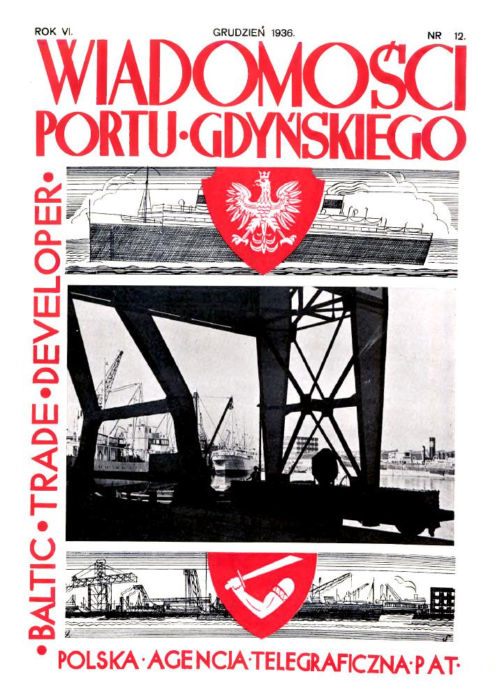 Wiadomości Portu Gdyńskiego. - 1936, nr 12