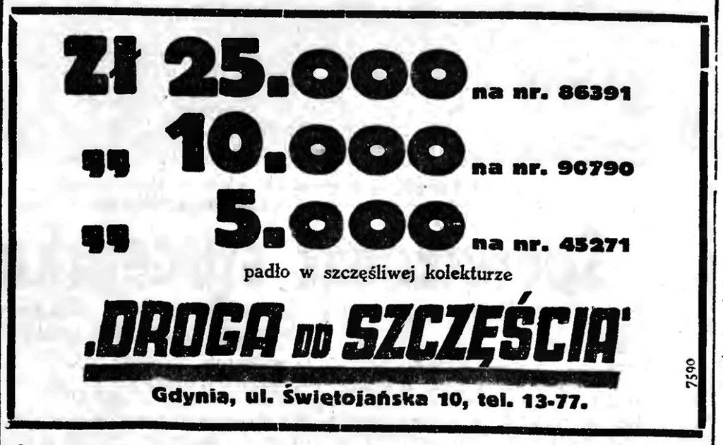 """"""" DROGA DO SZCZĘŚCIA"""" Gdynia, ul. Świętojańska 10   Zł 25.000 na nr. 86391 padło w szczęśliwej kolekturze // Gazeta Gdańska. - 1939, nr 10, s. 7"""