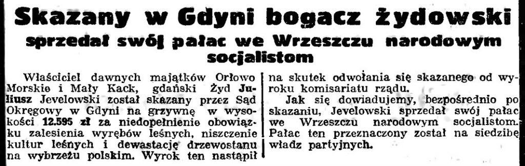 Skazany w Gdyni bogacz żydowski sprzedał swój pałac we Wrzeszczu narodowym socjalistom // Gazeta Gdańska. - 1939, 250, s. 2