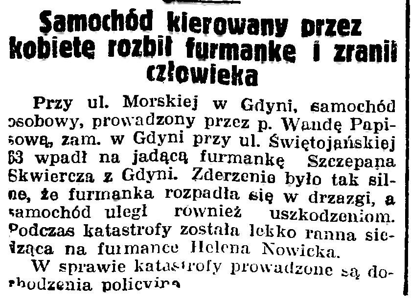 Samochód kierowany przez kobietę rozbił furmankę i zranił człowieka // Gazeta Gdańska. - 1939, nr 252, s. 7