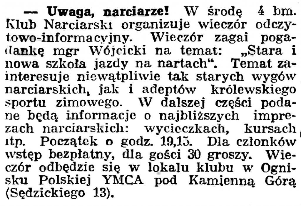 Uwaga, narciarze! [W środę 4 bm. 1939 r. Klub Narciarski organizuje wieczór odczytowo-informacyjny] // Gazeta Gdańska. - 1939, nr 3, s. 7
