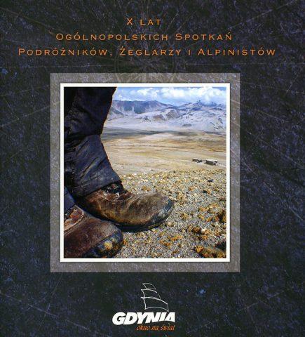 X Lat Ogólnopolskich Spotkań Podróżników, Żeglarzy i Alpinistów
