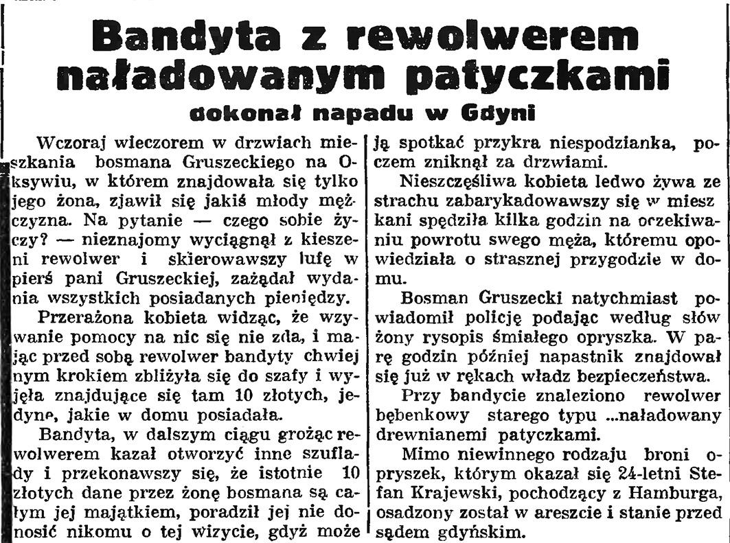 Bandyta z rewolwerem naładowanym patyczkami dokonał napadu w Gdyni // Gazeta Gdańska. - 1935, nr 104, s. 7