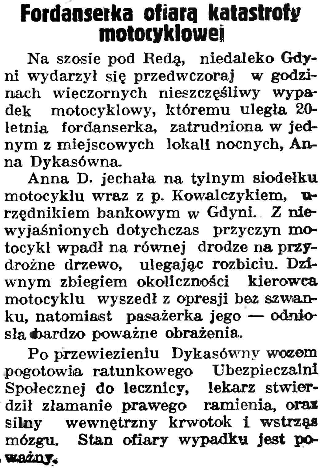 Fordanserka ofiarą katastrofy motocyklowej // Gazeta Gdańska. - 1937, nr 104, s. 6