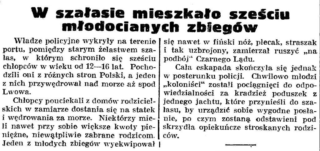 W szałasie mieszkało sześciu młodocianych zbiegów // Gazeta Gdańska. - 1939, nr 252, s. 7