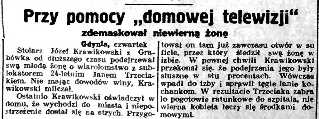 """Przy pomocy """"domowej telewizji"""" zdemaskował niewierną żonę // Słowo Pomorskie. - 1937, nr 1, s. 8"""