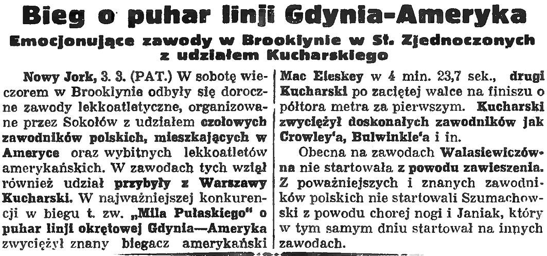 Bieg o puhar linji Gdynia - Ameryka. Emocjonujące zawody w Brooklynie w St. Zjednoczonych z udziałem Kucharskiego / (PAT) // Gazeta Gdańska. - 1935, nr 53, s. 4