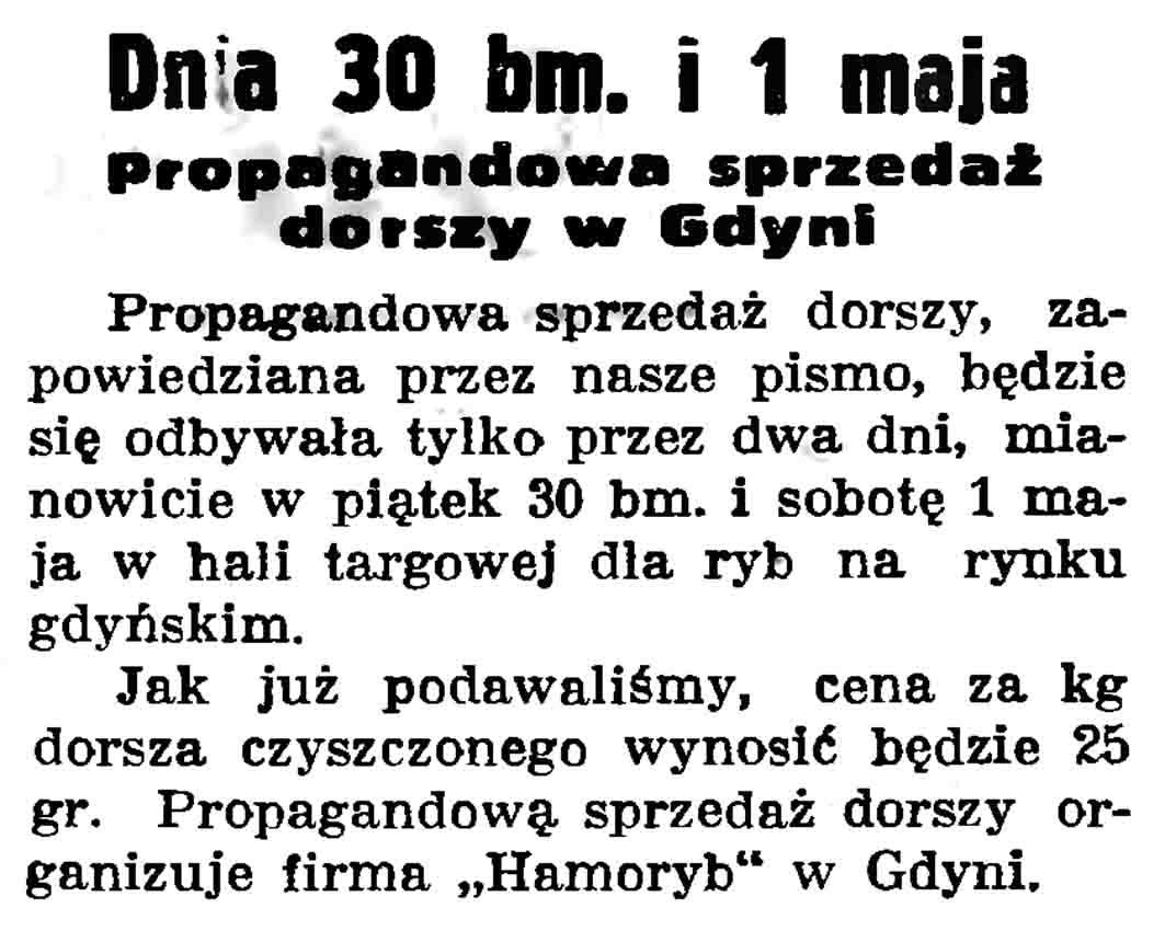 Dnia 30 bm. i 1 maja. Propagandowa sprzedaż dorszy w Gdyni // Gazeta Gdańska. - 1937, nr 100, s. 9