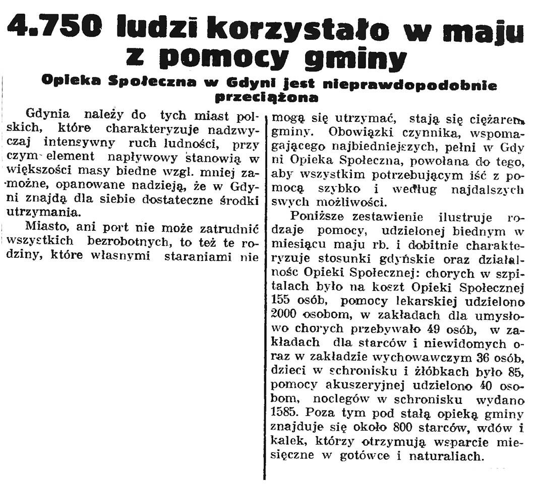 4.750 ludzi korzystało w maju z pomocy gminy. Opieka Społeczna w Gdyni jest nieprawdopodobnie przeciążona // Gazeta Gdańska. - 1937, nr 149, s. 8