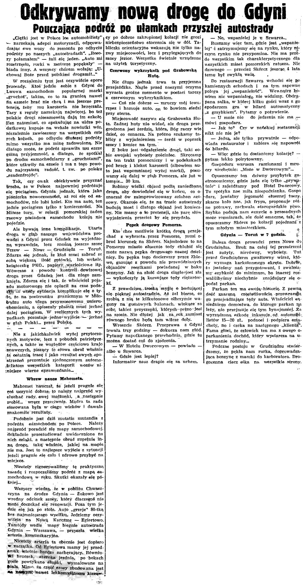 Odkrywamy nowa drogę do Gdyni. Pouczająca podróż po ułamkach przyszłej autostrady // Gazeta Gdańska. - 1938, nr 148, s. 5