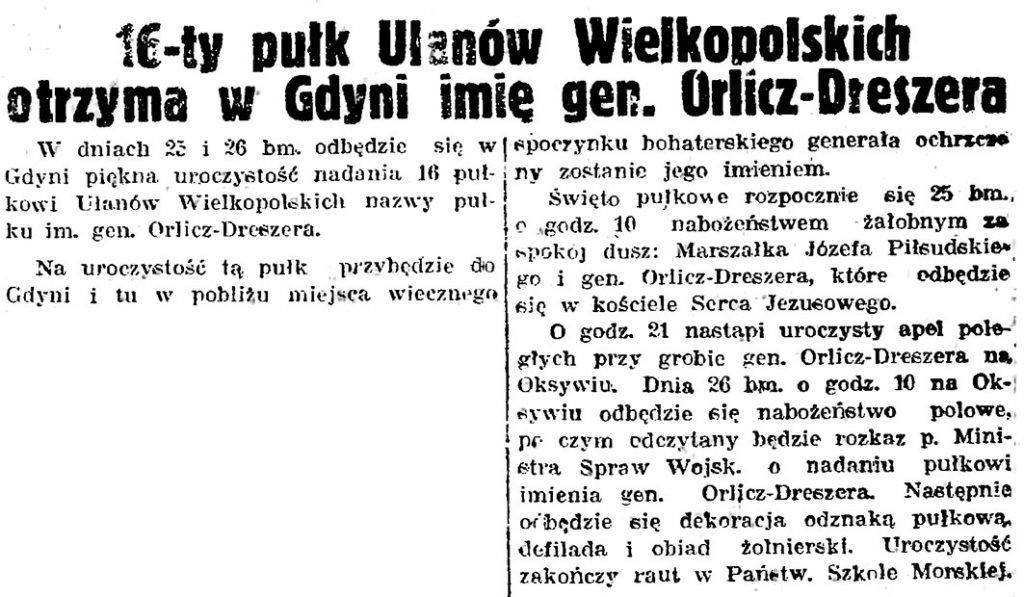 16-ty pułk Ułanów Wielkopolskich otrzyma w Gdyni imię gen. Orlicz-Dreszera // Gazeta Gdańska. - 1939, nr 151, s. 1