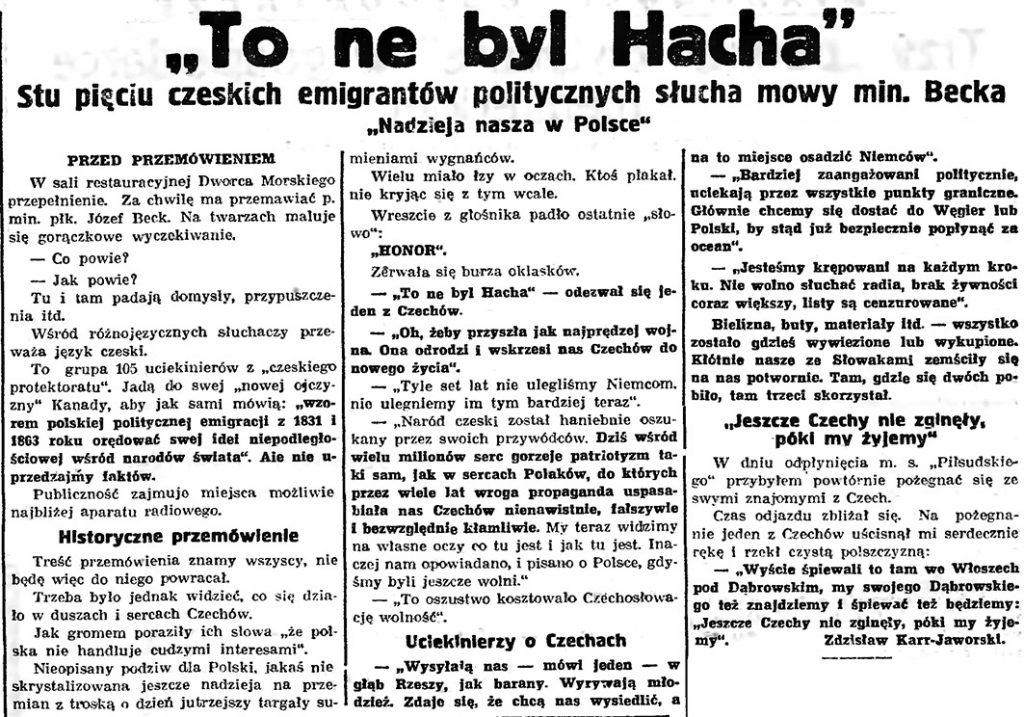 """""""To ne byl Hacha"""". Stu pięciu czeskich emigrantów politycznych słucha mowy min. Becka """"Nadzieja nasza w Polsce"""" // Gazeta Gdańska. - 1939, nr 108, s. 3"""