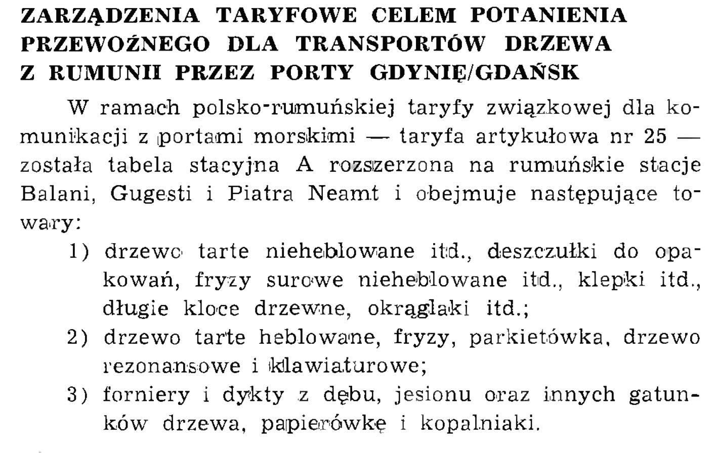 Zarządzenia taryfowe celem potanienia przewoźnego dla transportów drzewa z Rumunii przez porty Gdynię/Gdańsk