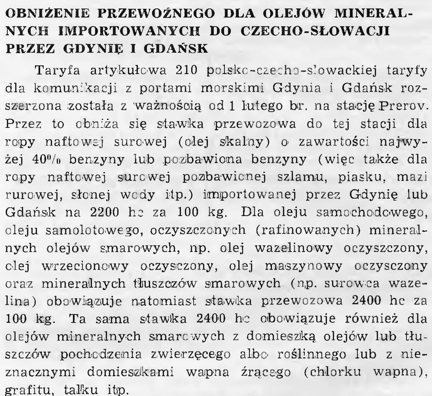 Obniżenie przewoźnego dla olejów mineralnych importowanych do Czecho-Słowacji przez Gdynię i Gdańsk. - 1939, nr 1/2, s. 7