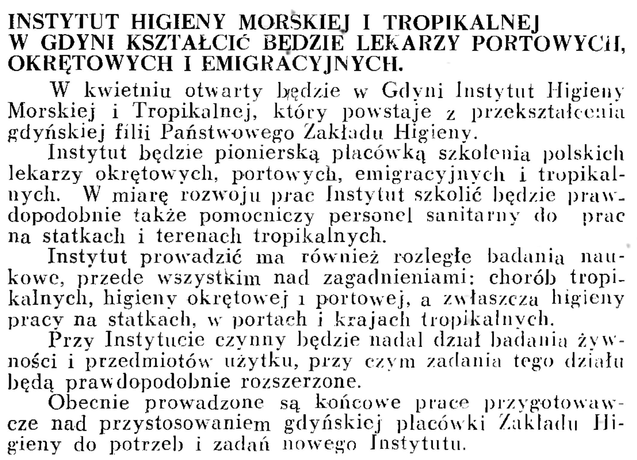 Instytut Higieny Morskiej i Tropikalnej w Gdyni kształcić będzie lekarzy portowych, okrętowych i emigracyjnych // Wiadomości Portowe. - 1939, nr 3, s. 16