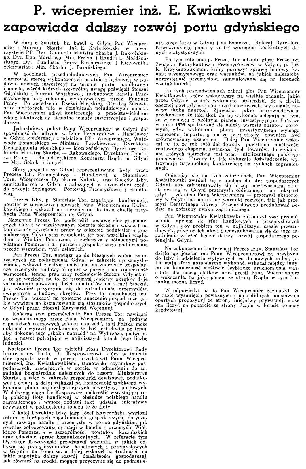P. wicepremier inż. E. Kwiatkowski zapowiada dalszy rozwój portu gdyńskiego // Wiadomości Portowe.- 1939, nr 4, s. 9