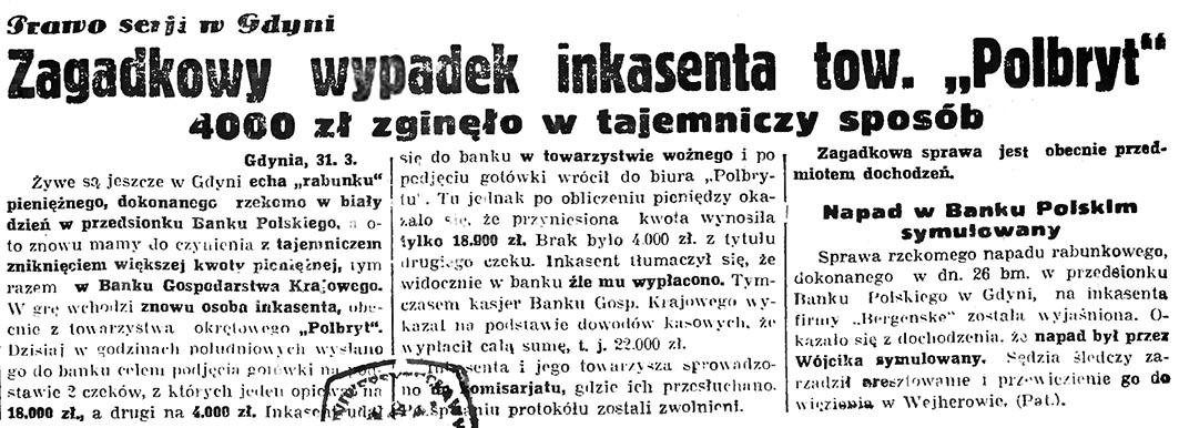 """Zagadkowy wypadek inkasenta tow. """"Polbryt"""". 4000 zł zginęło w tajemniczy sposób // Gazeta gdyńska. - 1936, nr 77, s. 1"""