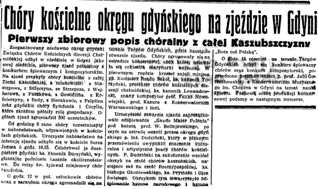 Chóry kościelne okręgu gdyńskiego na zjeździe w Gdyni. Pierwszy zbiorowy popis chóralny z całej Kaszubszczyzny // Gazeta Gdańska. - 1937, nr 151, s. 6