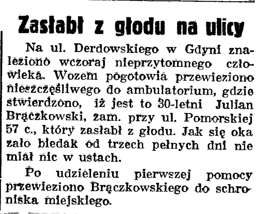 Zasłabł z głodu a ulicy // Gazeta Gdańska. - 1937, nr 151, s. 6