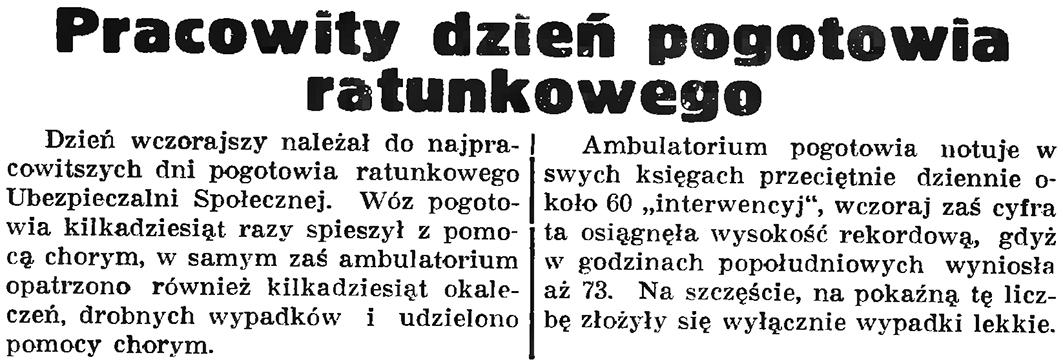 Pracowity dzień pogotowia ratunkowego // Gazeta Gdańska/. - 1937, nr 152, s 8