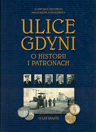 Ulice Gdyni: o historii i patronach