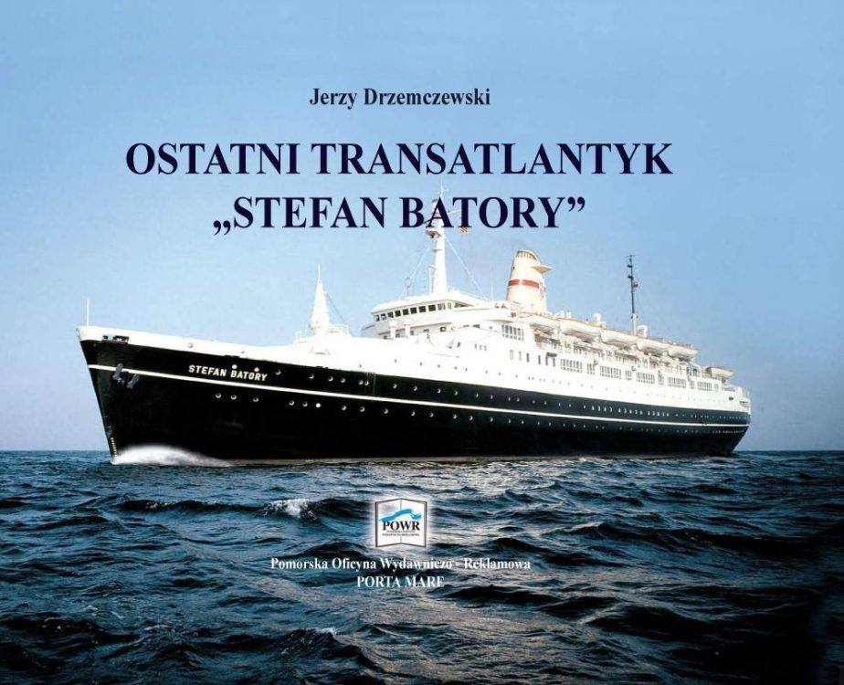 "Ostatni transatlantyk ""Stefan Batory"""