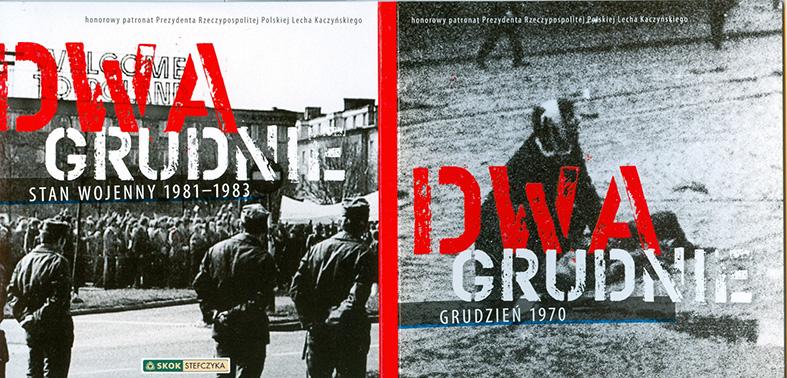 Dwa grudnie: Stan Wojenny 1981-1983