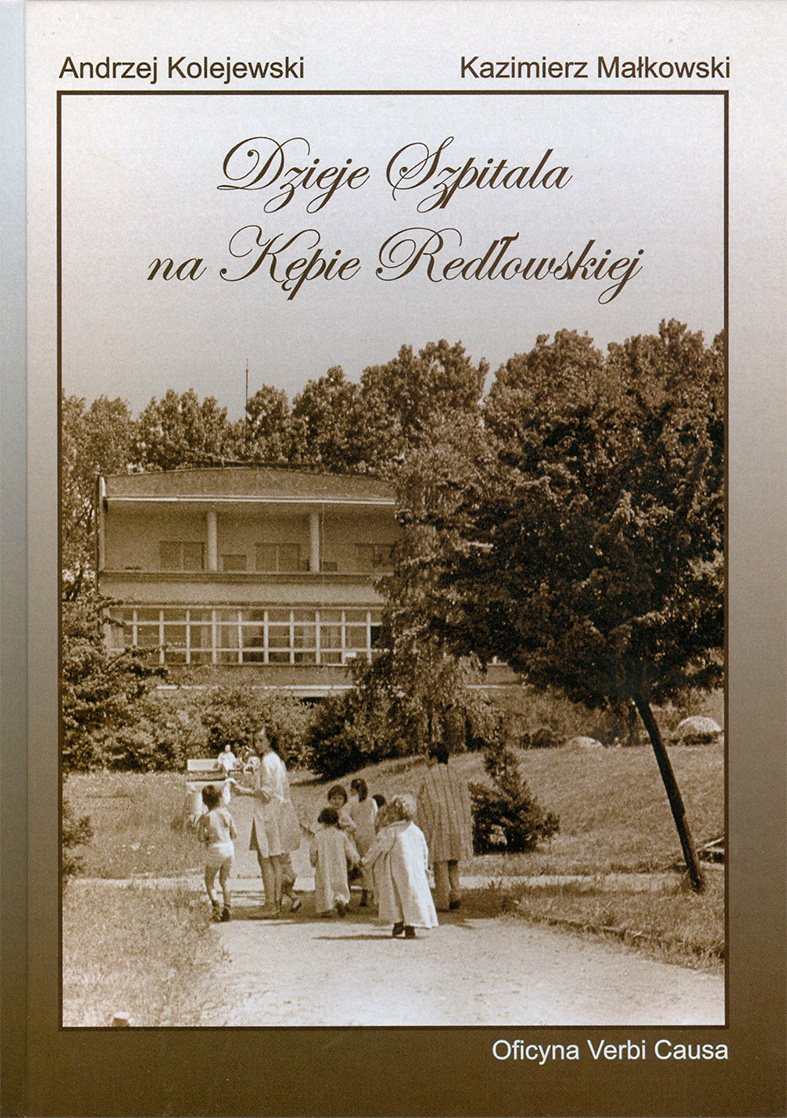 Dzieje Szpitala na Kępie Redlowskiej