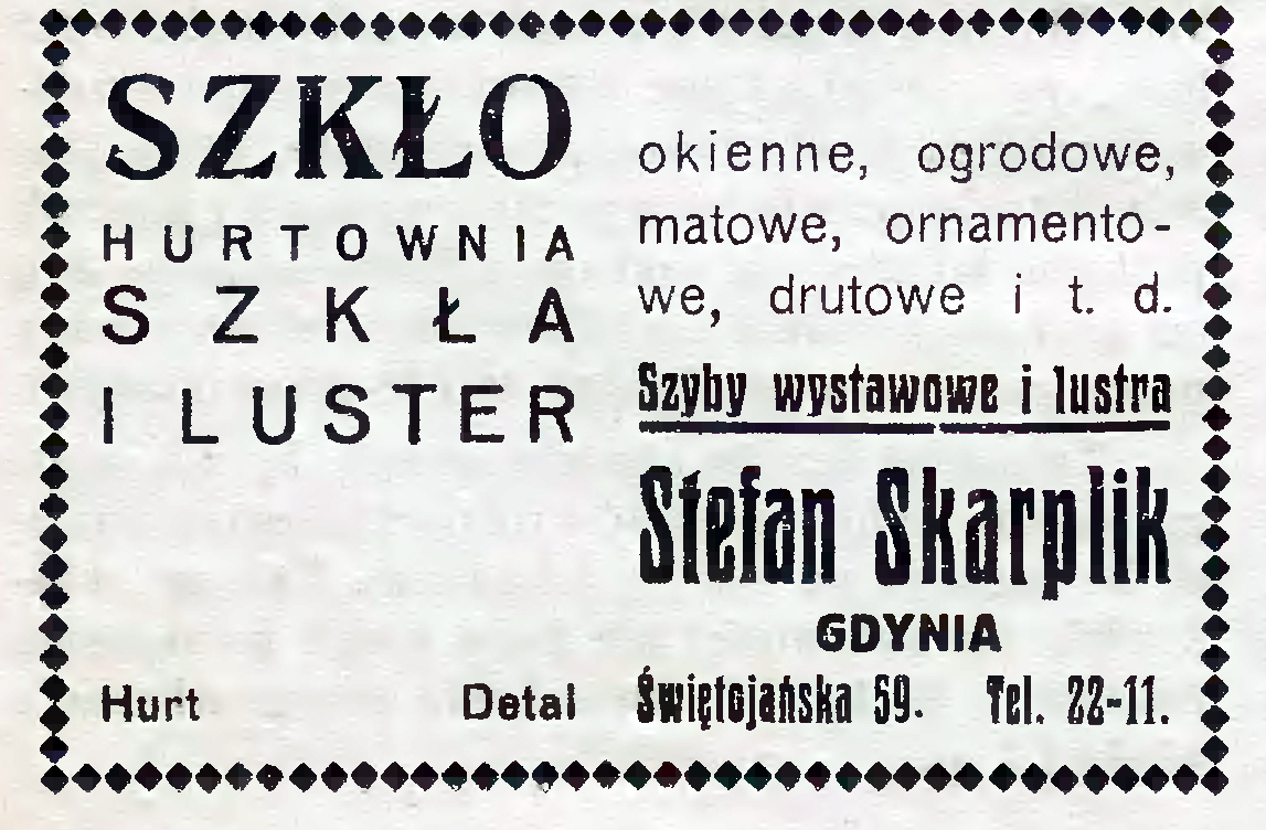 Szkło okienne ogrodowe, matowe, ornamentowe, drutowe o t. d. Stefan Skarplik GDYNIA Hurtownia szkła iluster