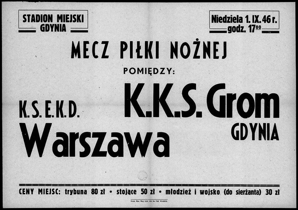MECZ PIŁKI NOŻNEJ POMIĘDZY K.S. E.K.D. Warszawa [-] K.K.S. GROM GDYNIA