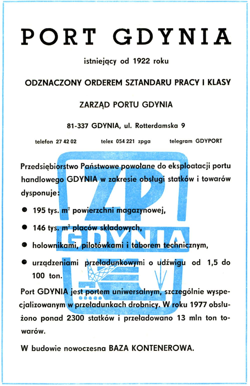 PORT GDYNIA istniejący od 1922 roku Odznaczony Orderem Sztandaru Pracy I Klasy Zarząd Portu Gdynia