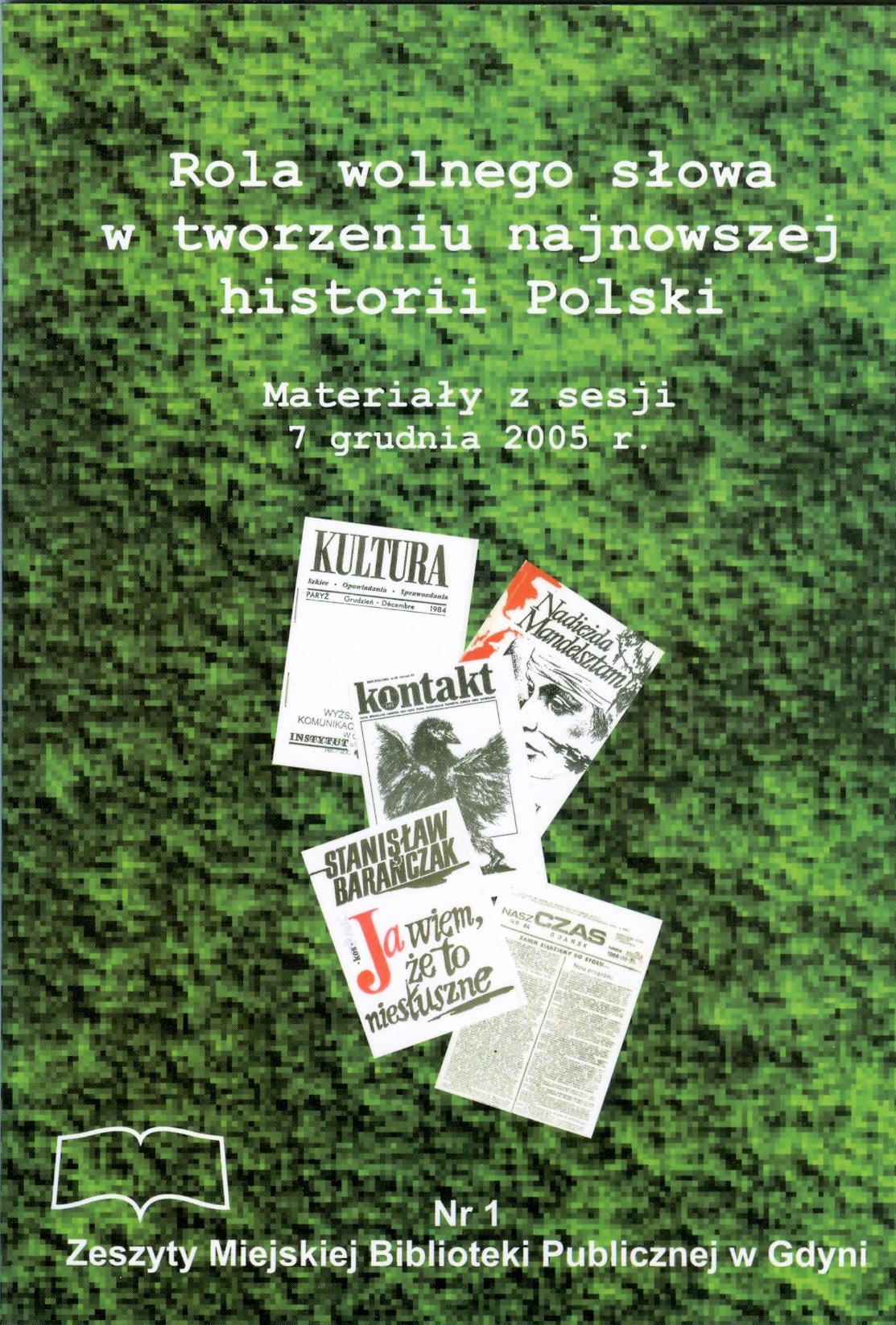 Rola wolnego słowa w tworzeniu najnowszej historii Polski