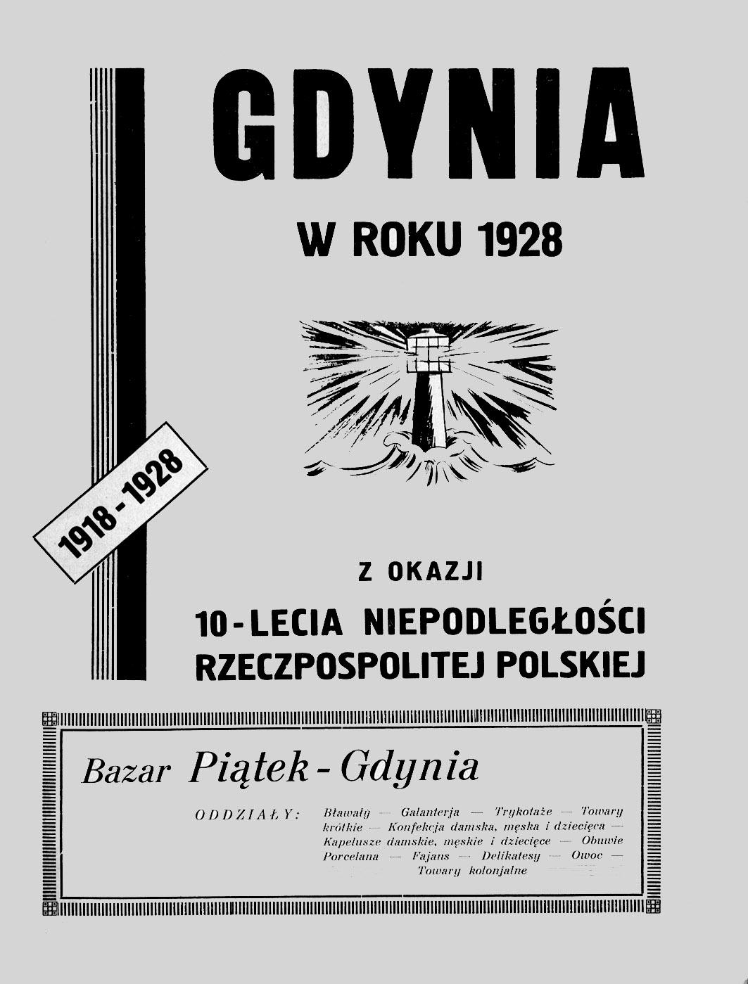 GDYNIA W ROKU 1928 Z OKAZJI 10-LECIA RZECZPOSPOLITEJ