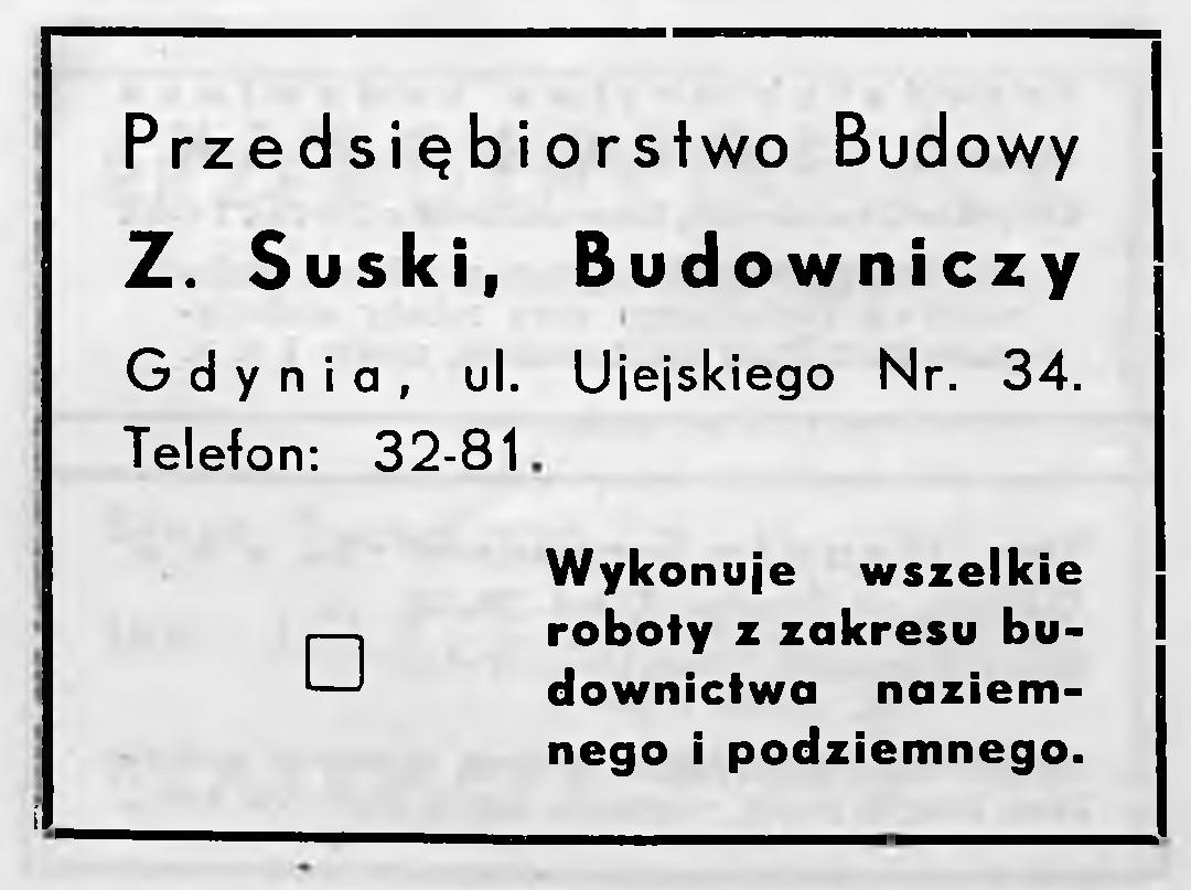 Z. Suski, Budowniczy Przedsiębiorstwo Budowy, Gdynia, ul. Ujejskiego Nr. 34