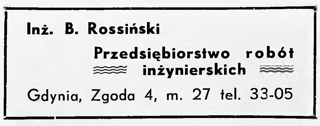 Inż. B. Rossiński Przedsiębiorstwo robót inżynierskich