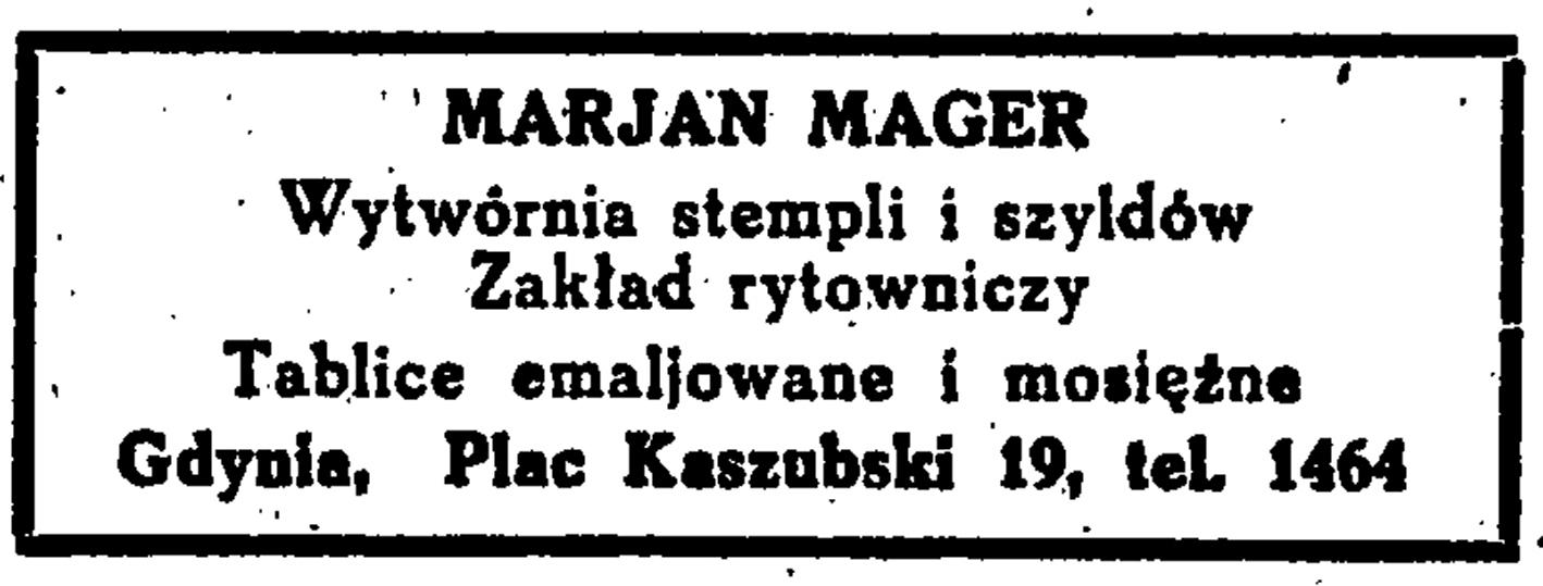 MARJAN MAGER Wytwórnia stempli i szyldów. Zakład Rytowniczy. Tablice emaljowane i mosiężne, Gdynia, Plac Kaszubski 19